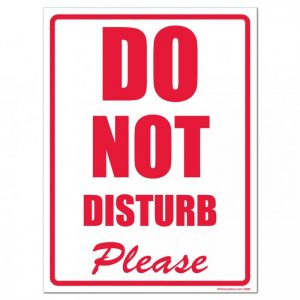 Do-Not-Disturb-Please